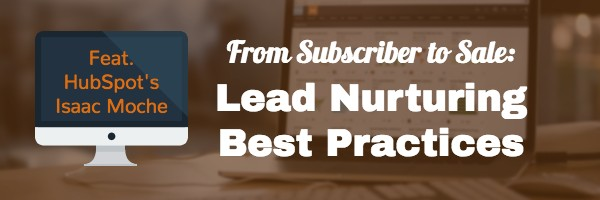 lead_nurturing_with_isaac_moche.jpg